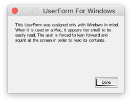 Windows only UserForm opened on a Mac