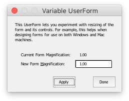 Variable UserForm at 100% on a Mac